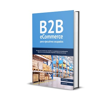 B2B eCommerce para ejecutivos ocupados